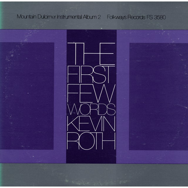 Kevin Roth FIRST FEW WORDS: MOUNTAIN DULCIMER 2 CD