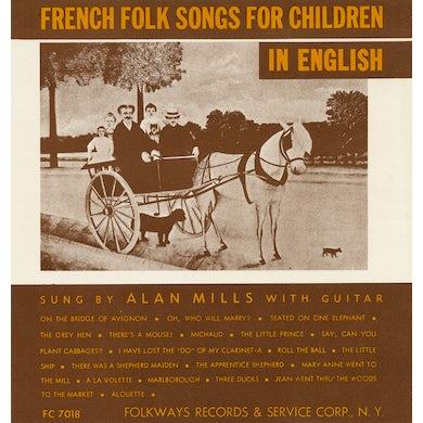 Alan Mills FRENCH FOLK SONGS FOR CHILDREN IN ENGLISH CD