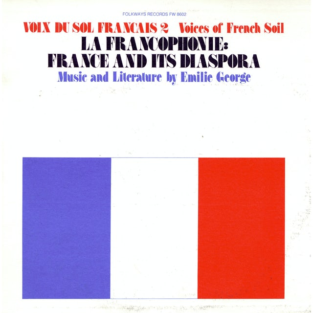 Emilie George VOIX DU SOL FRANCAIS, VOL. 2: LA FRANCOPHONE CD