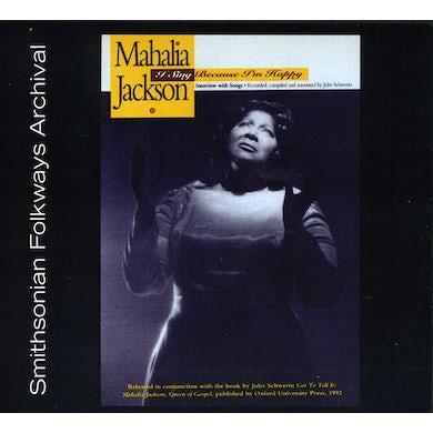 Mahalia Jackson I SING BECAUSE I'M HAPPY CD