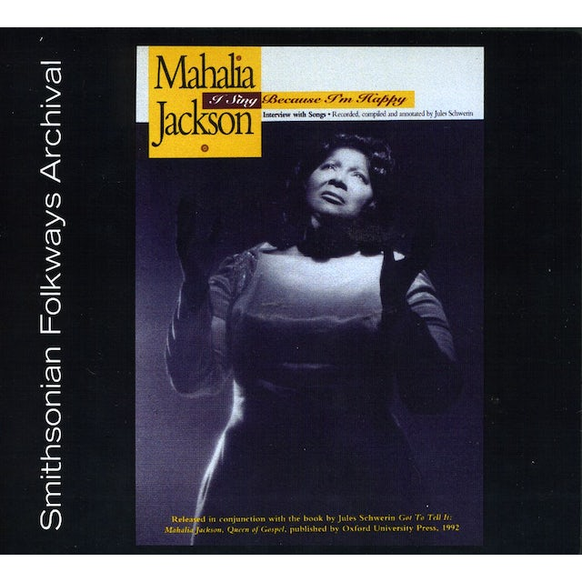 Mahalia Jackson I SING BECAUSE I'M HAPPY CD