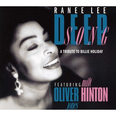 Ranee Lee DEEP SONG: A TRIBUTE TO BILLIE HOLIDAY CD