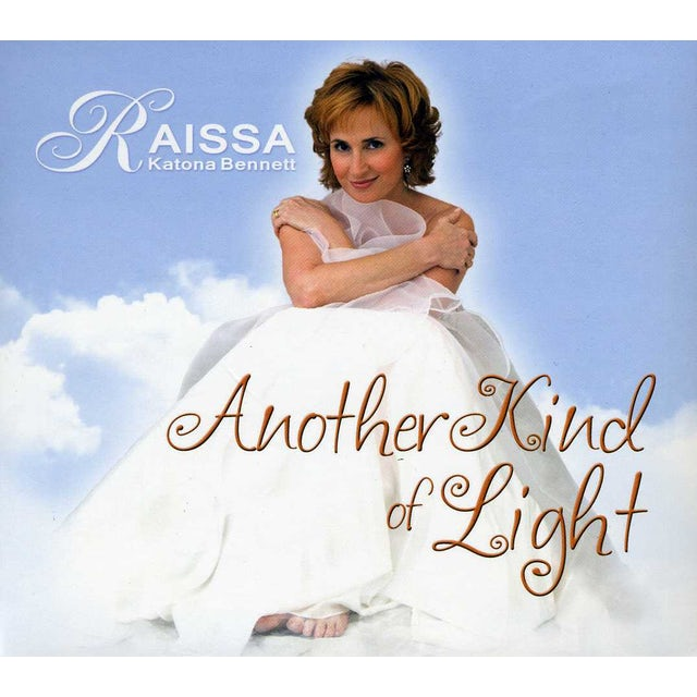 Raissa Katona Bennett ANOTHER KIND OF LIGHT CD