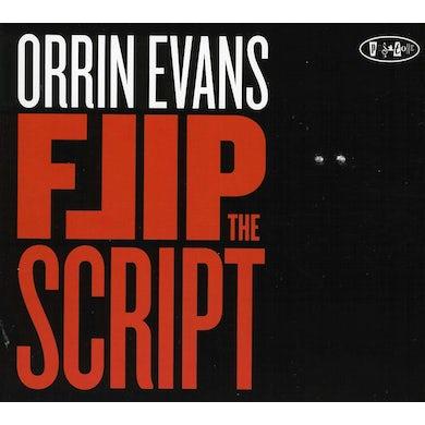 Orrin Evans FLIP THE SCRIPT CD