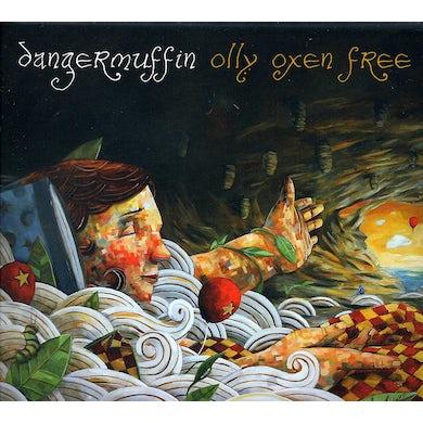Dangermuffin OLLY OXEN FREE CD