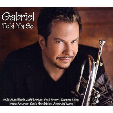 Gabriel Mark Hasselbach TOLD YA SO CD