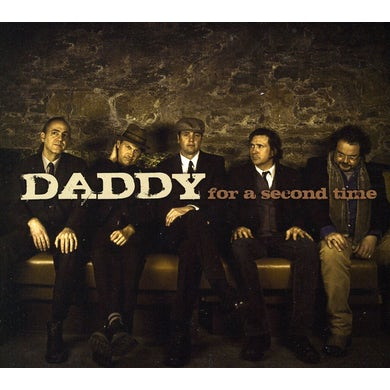 Daddy FOR A SECOND TIME CD