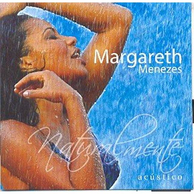 Margareth Menezes NATURALMENTE ACUSTICO CD