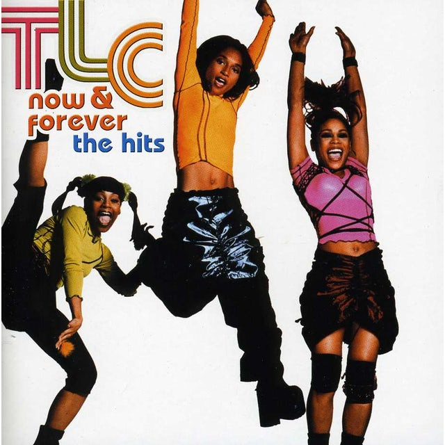 TLC NOW & FOREVER / THE HITS CD
