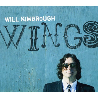 Will Kimbrough WINGS CD
