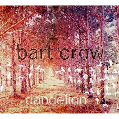Bart Crow DANDELION CD