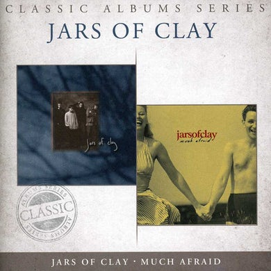 CLASSIC ALBUMS SERIES: JARS OF CLAY / MUCH AFRAID CD