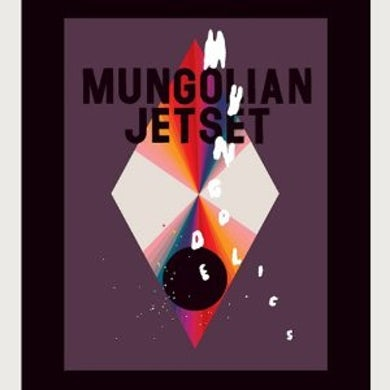 Mungolian Jetset MUNGODELICS Vinyl Record