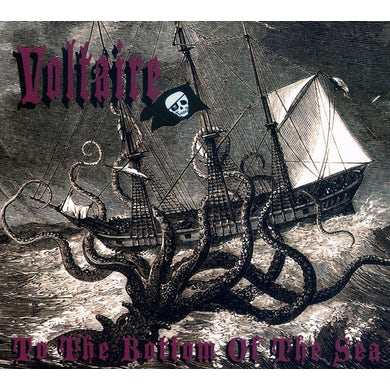 Voltaire TO THE BOTTOM OF THE SEA CD