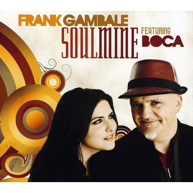 Frank Gambale SOULMINE (FEAT. BOCA) CD
