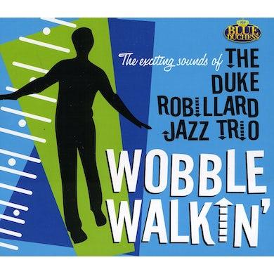 Duke Robillard WOBBLE WALKIN CD