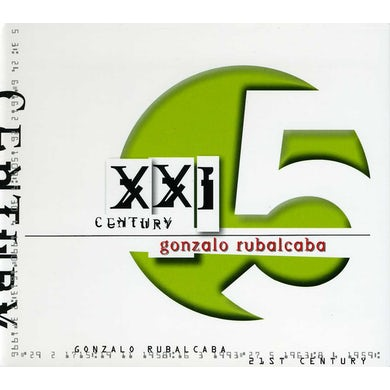 Gonzalo Rubalcaba X X I CENTURY CD