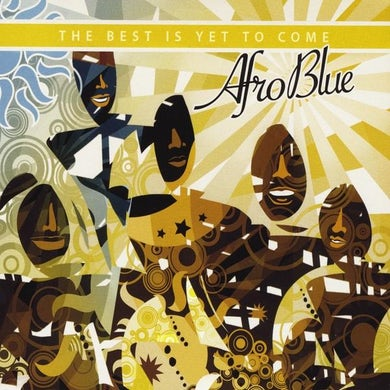 Afro Blue THE BEST IS YET TO COME CD