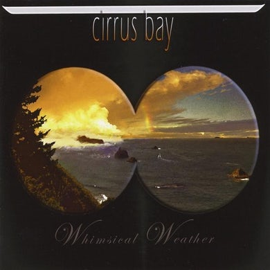 Cirrus Bay WHIMSICAL WEATHER CD