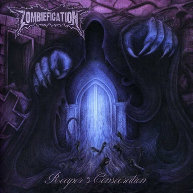 ZOMBIEFICATION REAPER'S CONSECRATION CD
