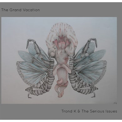 Trond K & Serious Issues GRAND VACATION Vinyl Record