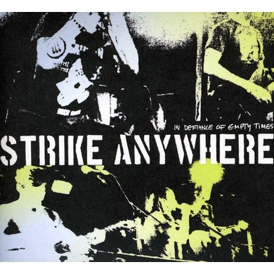 Strike Anywhere IN DEFIANCE OF EMPTY TIMES CD