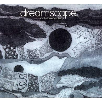 Dreamscape LA-DI-DA RECORDINGS CD