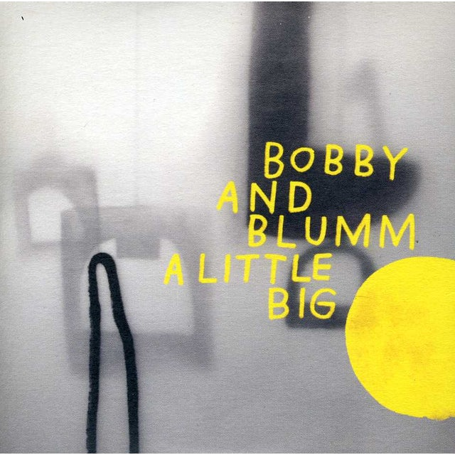 Bobby & Blumm LITTLE BIG CD