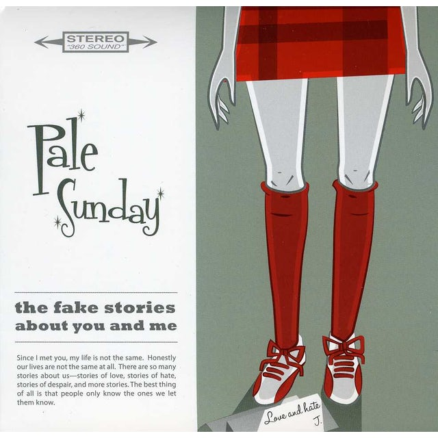 Pale Sunday FAKE STORIES ABOUT YOU & ME CD