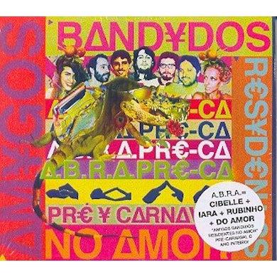 Abra PRE-CA: AMIGOS BANDIDOS RESIDENTES NO AMOR CD