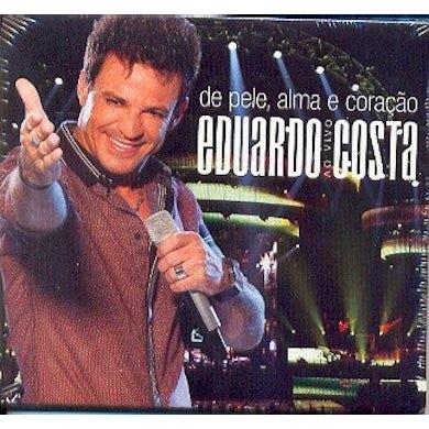 Eduardo Costa DE PELE ALMA E CORACAO AO VIVO CD