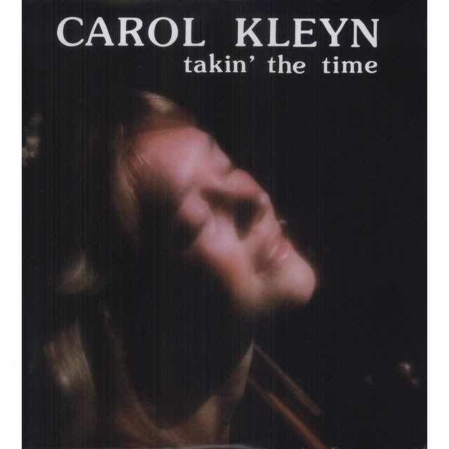 Carol Kleyn TAKIN THE TIME Vinyl Record