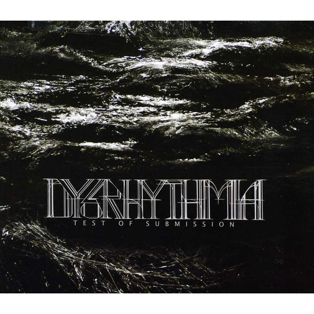 Dysrhythmia TEST OF SUBMISSION CD
