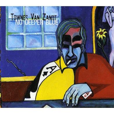 Townes Van Zandt NO DEEPER BLUE CD