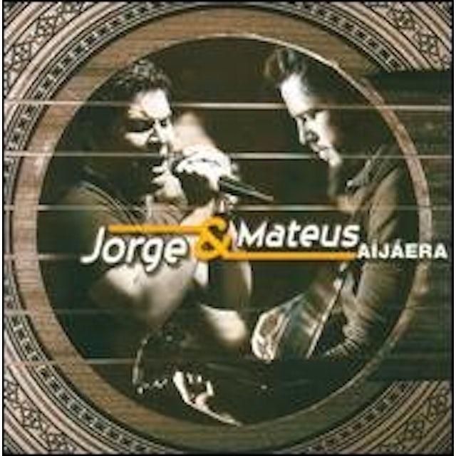 Jorge & Mateus AI JA ERA CD