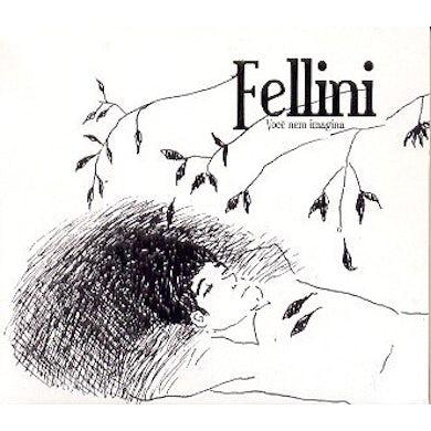 Fellini VOCE NEM IMAGINA CD