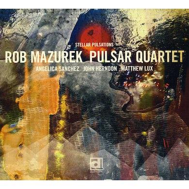 Rob Mazurek STELLAR PULSATIONS CD