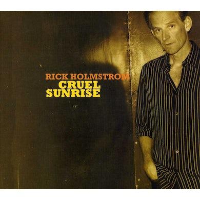 Rick Holmstrom CRUEL SUNRISE CD