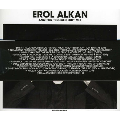 Erol Alkan ANOTHER BUGGED OUT MIX & BUGGED IN SELECTION CD