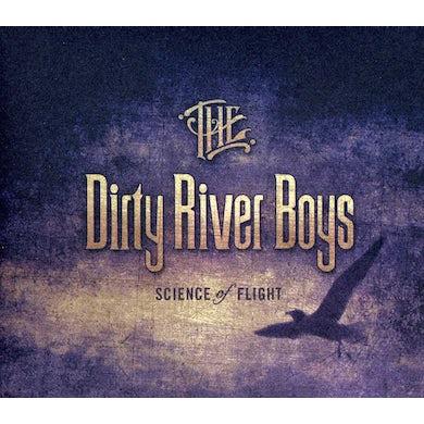 Dirty River Boys SCIENCE OF FLIGHT CD