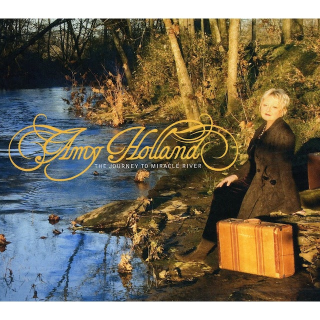 Amy Holland THE JOURNEY TO MIRACLE RIVER CD
