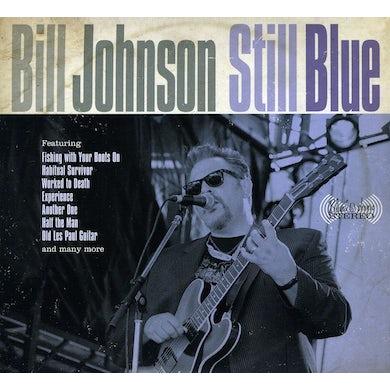 Bill Johnson STILL BLUE CD