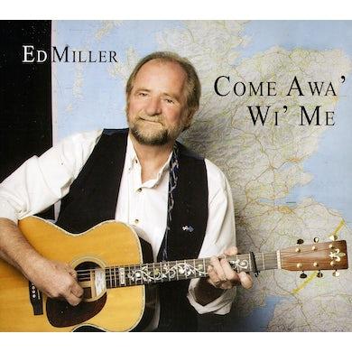 Ed Miller COME AWA' WI' ME CD