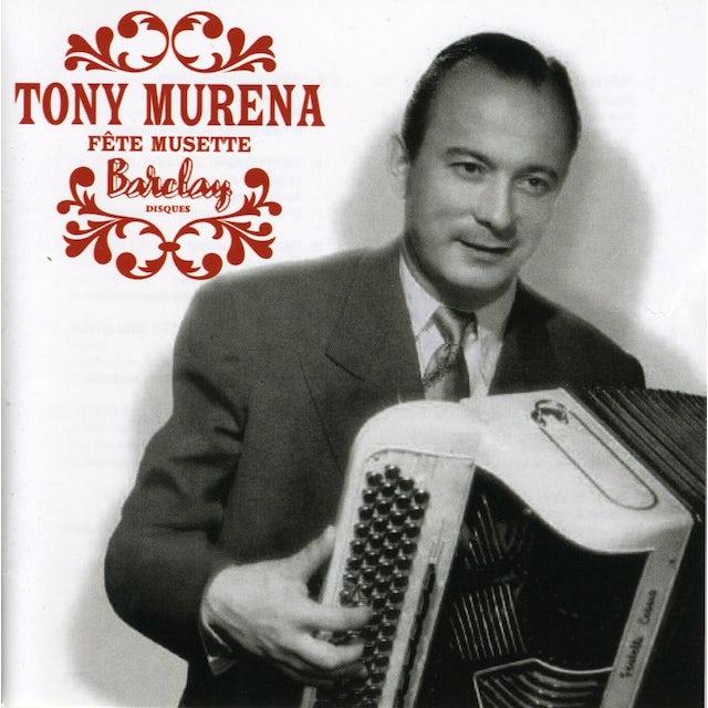 Tony Murena FETE DE MUSETTE CD