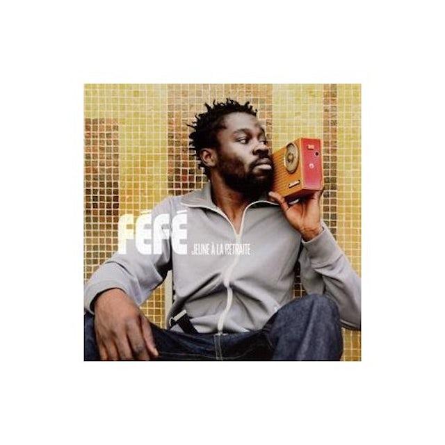 Fefe JEUNE A LA RETRAITE CD