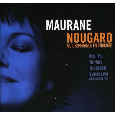 Maurane NOUGARO OU L'ESPERANCE EN L'HOMME CD