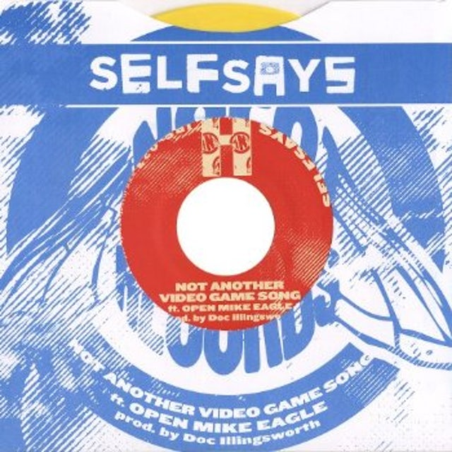 Self Says NOT ANOTHER VIDEO GAME SONG / THEY SHOOTIN Vinyl Record - Limited Edition