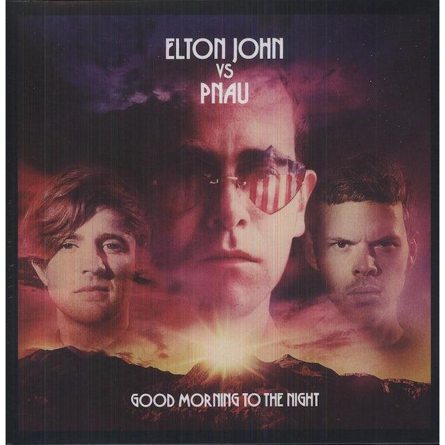 Elton John GOOD MORNING TO THE NIGHT Vinyl Record