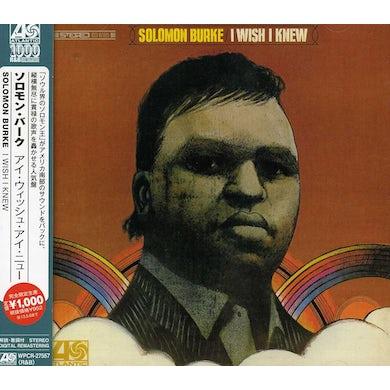 Solomon Burke I WISH I KNEW CD
