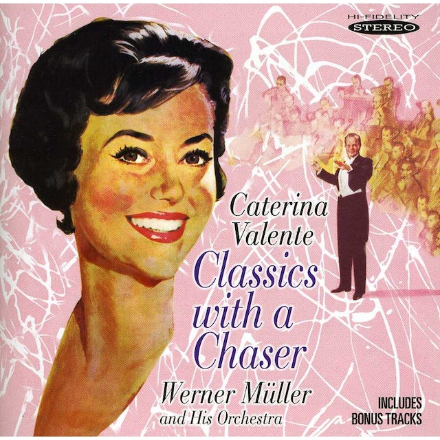 Caterina Valente CLASSICS WITH A CHASER CD